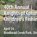40th Annual Knights of Columbus Children's Fishing Contest April 16