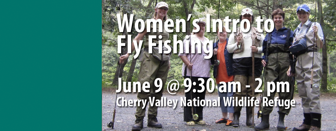 Women's Intro to Fly Fishing Program June 9