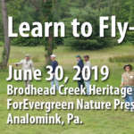 June 30, 2019 Learn to Fly Fish