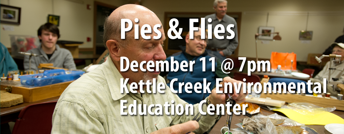 December 11 Brodhead Trout Unlimited Meeting Features Pies and Flies
